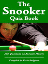 The Snooker Quiz Book (eBook): 250 Questions on Snooker History