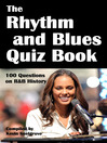 The Rhythm and Blues Quiz Book (eBook): 100 Questions on R&B History