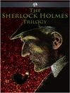 The Sherlock Holmes Trilogy (eBook)