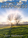 10 Amazing Steps To Happiness (eBook)