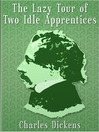 The Lazy Tour of Two Idle Apprentices (eBook)