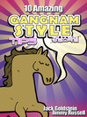10 Amazing Gangnam Style Tips (eBook)