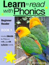 Learn to Read with Phonics - Book 1 (eBook): Learn to Read Rapidly in as Little as Six Months