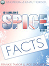 101 Amazing Spice Girls Facts (eBook)