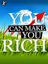 You Can Make You Rich (eBook)