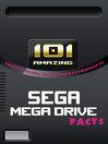 101 Amazing Sega Mega Drive Facts (eBook)