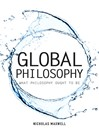 Global Philosophy (eBook): What Philosophy Ought to Be