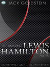 101 Amazing Lewis Hamilton Facts (eBook)