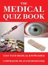 The Medical Quiz Book (eBook): Test Your Medical Knowledge