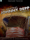 101 Amazing Johnny Depp Facts (eBook)