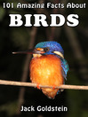 101 Amazing Facts About Birds (eBook)