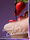 Smut for Chocoholics (eBook): Tales of Indulgence