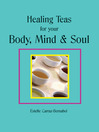 Healing Teas for your Body, Mind & Soul (eBook)