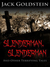 Slenderman, Slenderman (eBook): And Other Terrifying Tales
