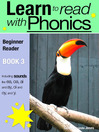 Learn to Read with Phonics - Book 3 (eBook): Learn to Read Rapidly in as Little as Six Months
