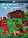 Bible Stories and Religious Classics (eBook)