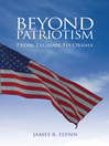Beyond Patriotism (eBook): From Truman to Obama