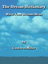 The Dream Dictionary (eBook): What Your Dreams Mean