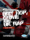 Paid In Full? (eBook): An Introduction to Brit-Hop, Grime and UK Rap