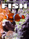 101 Amazing Facts about Fish (eBook)