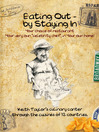 Eating Out - By Staying In (eBook): A Culinary Canter Through The Cuisines of Twelve Countries