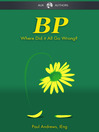 BP (eBook): Where Did it All Go Wrong?