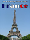 101 Amazing Facts About France (eBook)