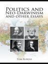 Politics and Neo-Darwinism (eBook): and Other Essays