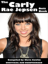 The Carly Rae Jepsen Quiz Book (eBook)