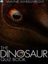 The Dinosaur Quiz Book (eBook)