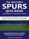 The 2012/2013 Spurs Quiz Book (eBook): 100 Questions on Tottenham's Season