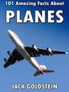 101 Amazing Facts about Planes (eBook)
