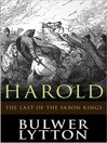 Harold, the Last of the Saxon Kings (eBook)