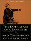 The Experiences of a Barrister and Confessions of an Attorney (eBook)