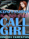 Confessions of a High-Priced Call Girl (eBook): Second Edition