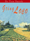 Going Loco (eBook)