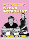 Wrong Sex, Wrong Instrument (eBook)