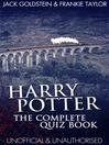 Harry Potter - The Complete Quiz Book (eBook)