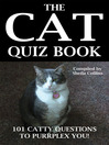 The Cat Quiz Book (eBook): 101 Catty Questions to Purrplex You!