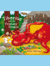Tiberius and the Friendly Dragon (eBook): A Tiberius Story