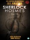 101 Amazing Sherlock Holmes Facts (eBook)
