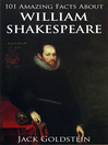 101 Amazing Facts about William Shakespeare (eBook)