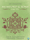 101 Amazing Mumford & Sons Facts (eBook)