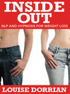 Inside Out (eBook): NLP and Hypnosis for Weight Loss