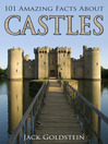 101 Amazing Facts about Castles (eBook)