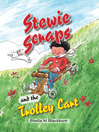 Stewie Scraps and the Trolley Cart (eBook)