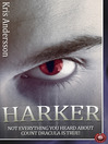 Harker (eBook): Not Everything You Heard about Count Dracula is True!