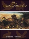 The Amateur Poacher (eBook)