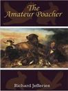 The Amateur Poacher (eBook)