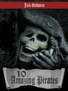 10 Amazing Pirates (eBook)